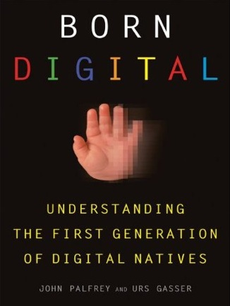 Book Born Digital by John G. Palfrey Jr. A study of the issues faced by the newest generation of Internet users. Amazon.