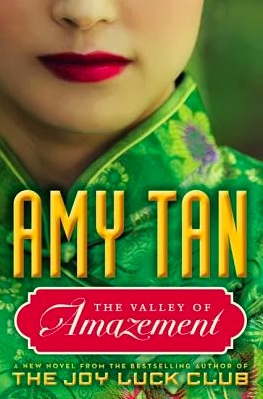The Valley of Amazement by Amy Tan. Amazon