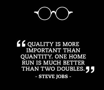 Choose quality over quantity. Photo- Smashcave