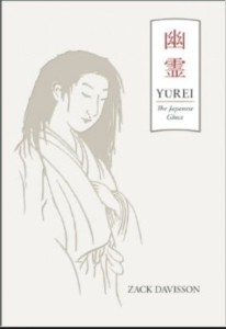 Zack Davisson's book Yurei- The Japanese Ghost (